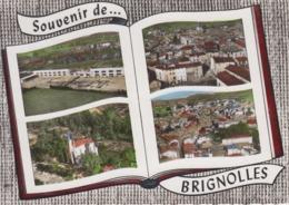 CPSM Brignoles - Souvenir De Brignolles Avec 4 Vues : Le Nouveau Collège, La Chapelle N.D. De L'Espérance, Vue Générale - Brignoles