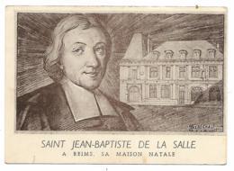 CPA ST SAINT JEAN - BAPTISTE DE LA SALLE, A REIMS, SA MAISON NATALE, MARNE 51 - Reims