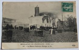 CPA 51 Ay Révolution Des Vignerons En Champagne Avril 1911 Maison D'habitation Bissinger En Feu Animée Personnages - Ay En Champagne