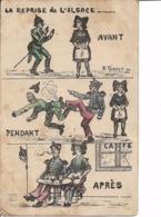 """Carte Postale Patriotique :  """"  La Reprise De L ' Alsace   """"  . - Patriotiques"""