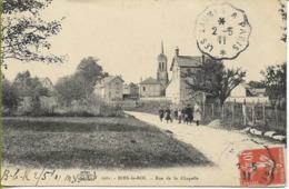 BOIS LE ROI (Seine Et Marne)  Rue De La Chapelle - Bois Le Roi