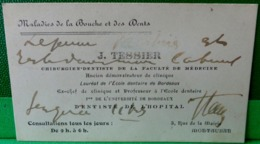 ANCIENNE CARTE DE VISITE DOCTEUR J. TESSIER CHIRURGIEN DENTISTE A MONTAUBAN TARN ET GARONNE  CDV - Visitekaartjes