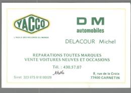 Carte De Visite - 77 - Carnetin - DM Automobiles - Delacour Michel - Yacco - Visitekaartjes
