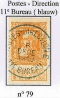 N° 79 Gestempeld Met Postes -Direction  11e Bureau In Blauw ( Pracht Zegel +centrale Afstempeling) - 1905 Thick Beard