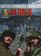 LE CORPS EXPEDITIONNAIRE FRANCAIS EN ITALIE PAR P. GAUJAC - 1939-45