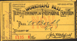 Omaha, The Trans-Mississippi And International Exposition 1898, Workman's Pass, Collectors Item!!!! - Tickets - Entradas