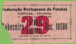 Lisboa - Estadio Nacional - Portugal - España - Bilhete - Ticket - Billet - Futebol - Football - Tickets - Entradas