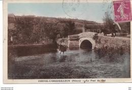 58. Nièvre : Corvol L ' Orgueilleux : Le Pont Du Gué . - Otros Municipios