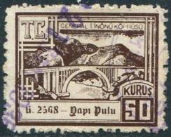 Turkey Old Ismet Pasha (Kömürhan) Bridge 50 Kurus Yapi Pulu Construction Revenue Brücke Pont Puente Fiscal Tax - Bridges