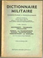 1957 Rare Dictionnaire MILITAIRE Allemand/Français Mouvements - Transports - Circulation - Documents