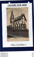 14-VILLERS SUR MER - Villa Les Houx - Villers Sur Mer