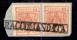 ANTICHI STATI ITALIANI - LOMBARDO VENETO - Raccomandata (P.ti 9) Su Due 15 Cent (20) Usati Su Frammento - Postzegels