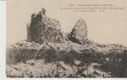 C. P. A. - LA GRANDE GUERRE 1914 15 - LES RUINES DU MOULIN DE FONTQUEVILLERS APRES LE BOMBARDEMENT - A. R. - 452 - - France
