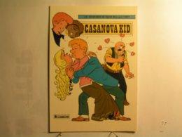 Bandes Dessinées - Les Aventures De Chick Bill Par Tibet - Casanova Kid - Bandes Dessinées