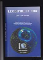LEODIPHILEX 2004 CATALOGUE EXPOSITION NATIONALE LIEGE - Mostre Filateliche