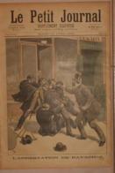 Le Petit Journal. 16 Avril 1892. L'arrestation De Ravachol. La Dynamite à Paris, Rue De Clichy. - Boeken, Tijdschriften, Stripverhalen
