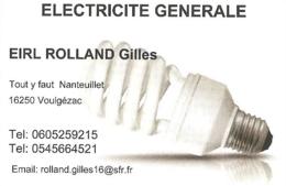 Carte De Visite - Eric Rolland : Electricité Générale - Tout Y Faut, Voulgézac [16] - Visitekaartjes