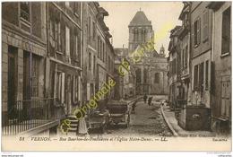 27.  VERNON .  Rue Bourbon De Penthère Et L'église Notre Dame . - Vernon