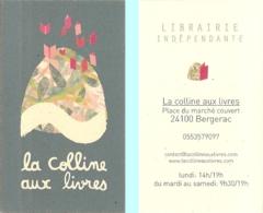 Carte De Visite - La Colline Aux Livres : Librairie Indépendante - Bergerac (24) - Visitekaartjes