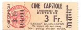 Ticket D' Entrée Ingangsticket - Cinema Bioscoop Ciné Capitole - Oostende - Tickets - Entradas