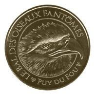 Monnaie De Paris , 2019 , Les Epesses , Puy Du Fou , Le Bal Des Oiseaux Fantômes , L'aigle - Monnaie De Paris