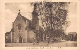 46 FIGEAC L'EGLISE DES CARMES CIRCULEE 1932 - Figeac