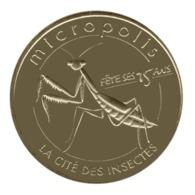 Monnaie De Paris , 2015 , Saint-Léons , Micropolis , Cité Des Insectes , Mante Religieuse , 15 Ans - Monnaie De Paris