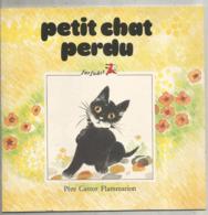 JC , Petit Chat Perdu ,Pére Castor Flammarion,Natacha/ Images A. Deletaille , Farfadet N° 10, Frais Fr 2.45 E - Andere