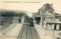 27  BEAUMONT LE ROGER LA GARE AVEC TRAIN VUE INTERIEURE - Beaumont-le-Roger