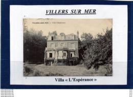 14-VILLERS SUR MER- Villa L'Espèrance - Villers Sur Mer
