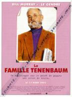 Fiche, Film, Affiche (2002) : LA FAMILLE TENENBAUM, Bill Murray, Raleigh Saint Clair, Le Gendre, Coupure Revue - Fiches Illustrées
