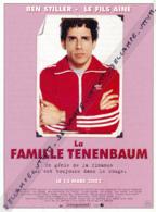 Fiche, Film, Affiche (2002) : LA FAMILLE TENENBAUM, Ben Stiller, Chas Tenenbaum, Le Fils Ainé, Coupure Revue - Fiches Illustrées