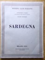 Sardegna 1954 - Touring Club Italiano Cagliari Nuoro Sassari Oristano Iglesias - Libri, Riviste, Fumetti