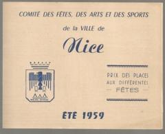 ETE 1959 COMITE DES FETES DES ARTS ET DES SPORTS NICE / PRIX DES PLACES DES DIFFERENTES FETES  B2021 - Dépliants Touristiques