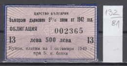 81K132 / 500 Leva - 5% Domestic Government Loan Since 1942 Obligation Coupon Bond Share Action Aktie Bulgaria Bulgarie - Shareholdings