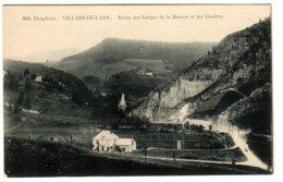 VILLARD-DE-LANS - Route Des Gorges De La Bourne Et Des Goulets - Villard-de-Lans