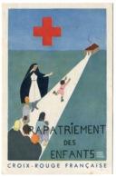 RC 14481 FRANCE WWII CROIX ROUGE FRANÇAISE RAPATRIEMENT DES ENFANTS CARTE NEUVE ANNÉES ÉDITÉE APRÈS L'ARMISTICE - Marcophilie (Lettres)