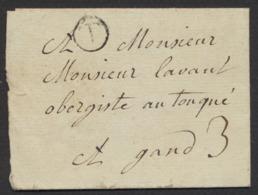 """Précurseur - LAC Datée (1775, Lieu à Déterminer) + Cachet Rond """"T"""" Vers Gand. Taxe Manuscrite """"3"""" - 1714-1794 (Austrian Netherlands)"""