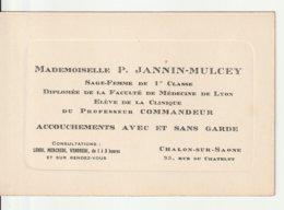 Sage Femme De 1ère Classe - Accouchements Chalon Sur Saone 71 - 1930 Env - Visitekaartjes