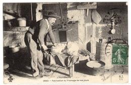 63 - L' AUVERGNE - Fabrication Du Fromage De Nos Jours - MÉTIER - PAYSAN - AGRICULTEUR - AGRICULTURE - Ed. M. T. I. L. - Paesani