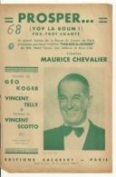 PARTITION MUSICALE / PROSPER YOP LA BOUM - MAURICE CHEVALIER - Spartiti