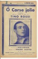 PARTITION MUSICALE / Ô CORSE JOLIE - TINO ROSSI - Scores & Partitions