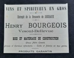 HENRY BOURGEOIS BRASSERIE SOCHAUX 1908 VESOUL BELLEVUE VINS SPIRITUEUX BOIS TUILES POTERIES PUBLICITE ANCIENNE 70 VIN - Pubblicitari