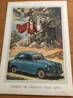 CARTOLINA PROMOZIONALE  FIAT 1400 FIRMA  GIORGIO DE CHIRICO NUOVA - Commercio
