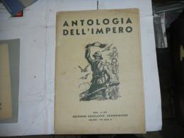 Antologia Dell'impero - Riviste & Giornali