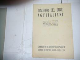 Discorso Duce Agli Italiani - Riviste & Giornali
