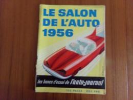 LE SALON DE L AUTO 1956 SUPPLEMENT A L AUTO JOURNAL N° 157 100 PAGES PAGE DE GARDE DECHIREE SUR LA MOITIE DE LA TRANCHE - Auto/Motorrad