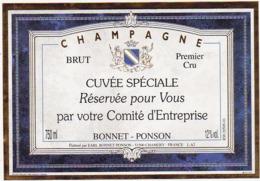 Etiquette Champagne  BRUT BONNET - PONSON CUVEE SPECIALE Réservée Pour Vous Par Votre Comité D'Entreprise / 750 Ml - Champagne