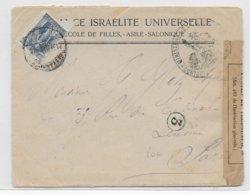 1915 - JUDAÏCA - GRECE - ENVELOPPE Avec CENSURE FRANCAISE De ECOLE ISRAELITE UNIVERSELLE De SALONIQUE => PARIS - Greece