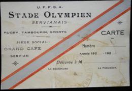 CARTE DE MEMBRE U.F.F.S.A. STADE OLYMPIEN SERVIANAIS RUGBY TAMBOURIN SPORTS SERVIAN - Rugby